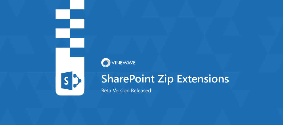 Beta Version of SharePoint Zip Extensions Released